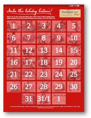 """Make this holiday historic!"" completed calendar"