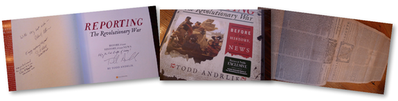 """Reporting the Revoluationary War: Before It Was History, It Was News"" signed special edition"