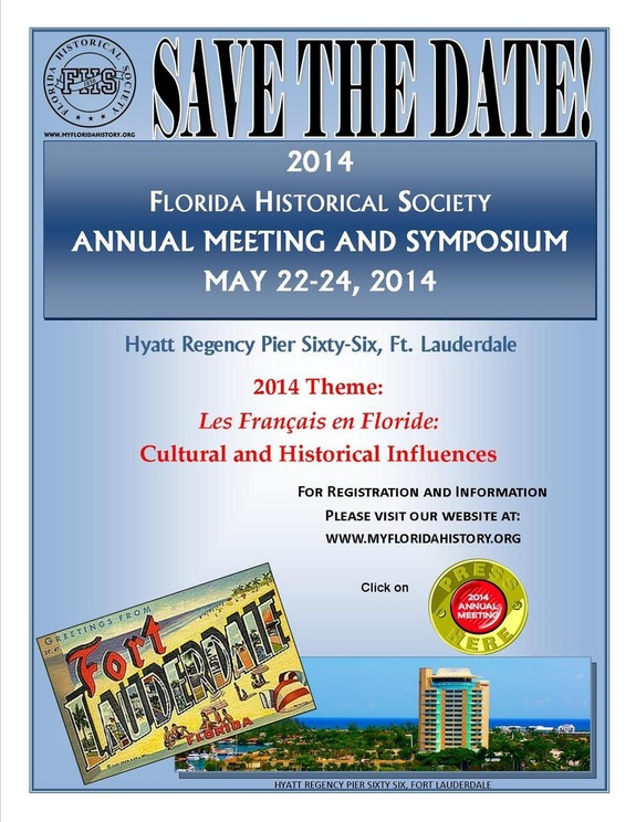 The Florida Historical Society Annual Meeting and Symposium
