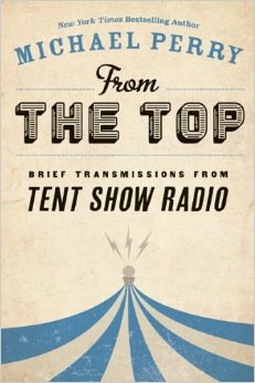"""From the Top: Brief Transmissions from Tent Show Radio"