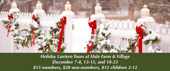 Holiday Lantern Tours at Hale Farm & Village