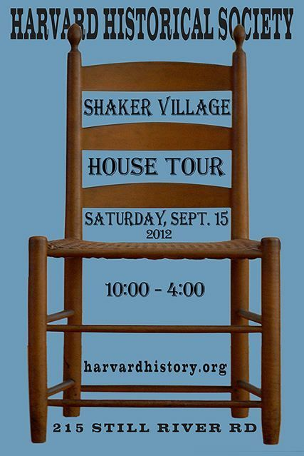 The Harvard Historiccal Society's Shaker Village House Tour