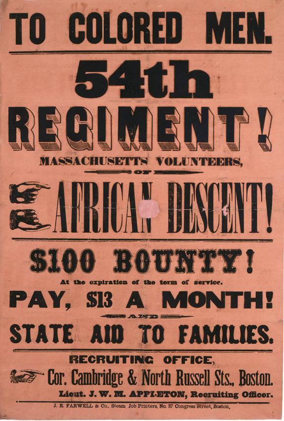To Colored Men. 54th Regiment! Massachusetts Volunteers, Of African Descent, broadside, 1863, Massachusetts Historical Society
