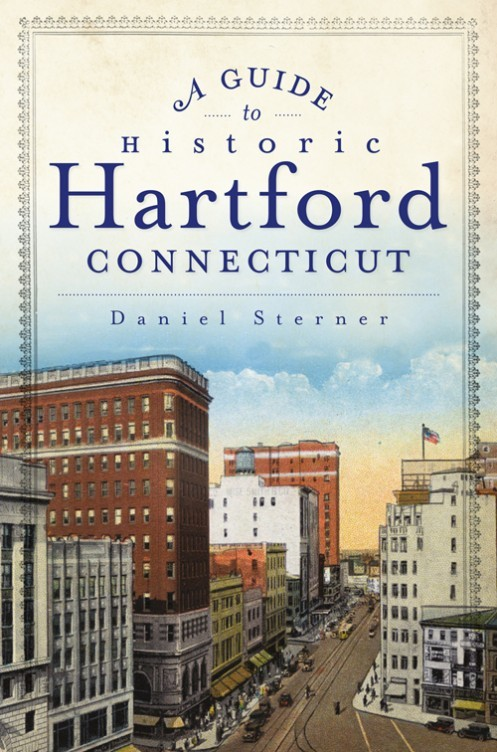 A Guide to Historic Hartford