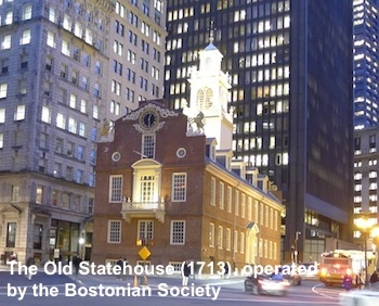 The Old State House (1713), operated by the Bostonian Society